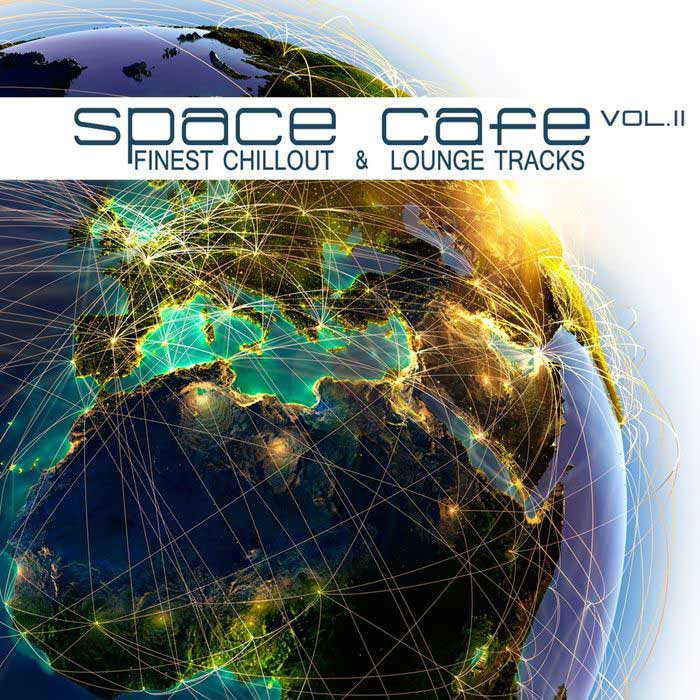 Space Cafe Vol. II (Finest Chillout & Lounge Tracks) [2017]