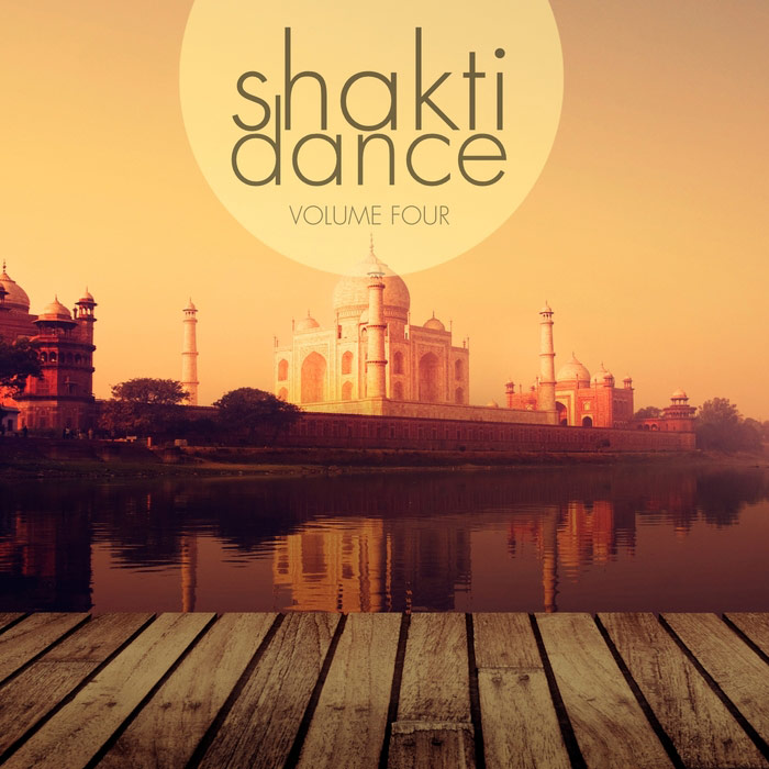 Shakti Dance Vol. 4 (A Wonderful Selection Of Super Calm Electronic Beats) [2017]