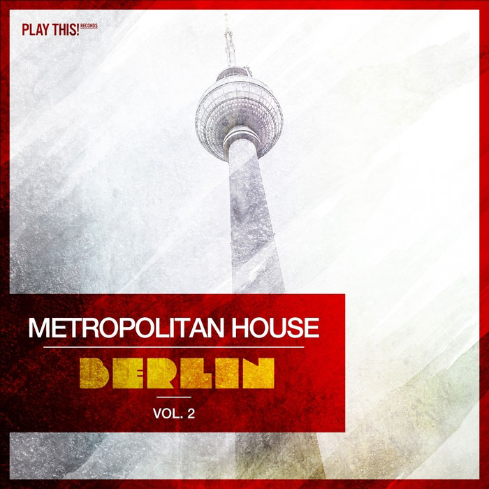 Metropolitan House (Berlin Vol. 2)