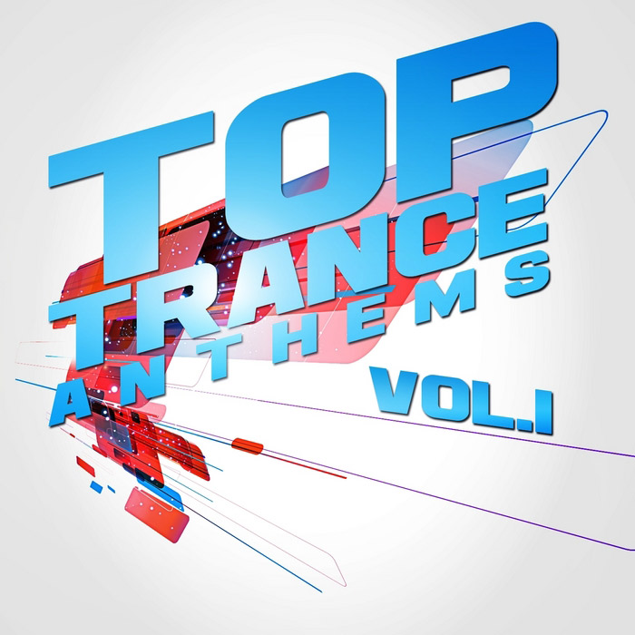 Top Trance Anthems Vol. 1 (Nation Of Epic Melodic & Progressive Hardtrance) [2012]