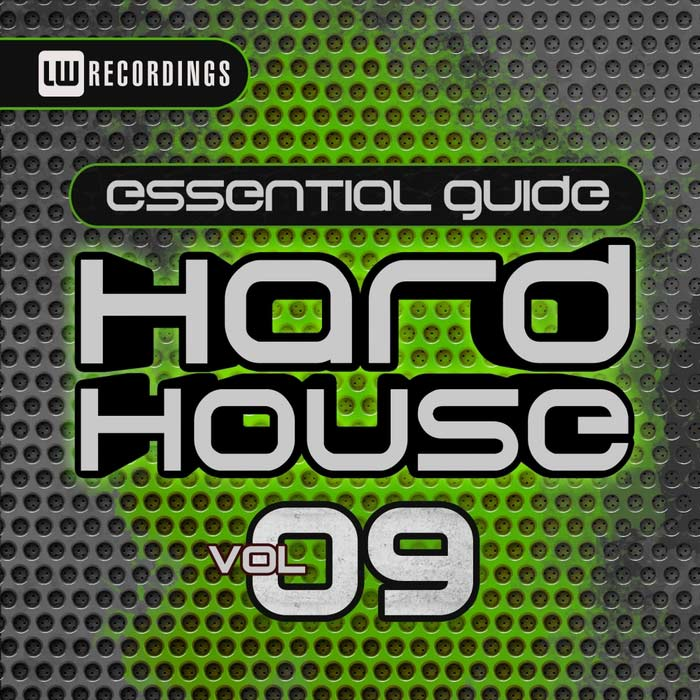 Essential Guide: Hard House (Vol. 9) [2017]