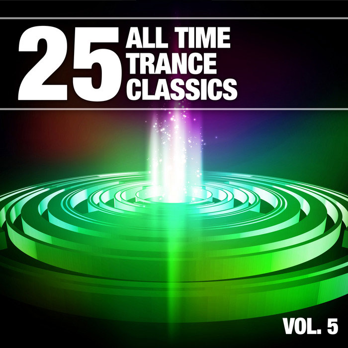 25 All Time Trance Classics (Vol. 5) [2013]