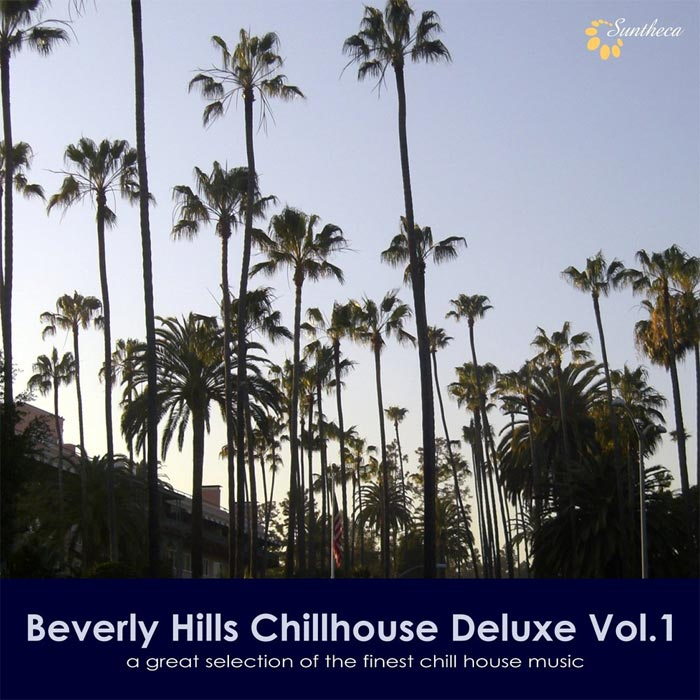 Beverly Hills Chillhouse Deluxe Vol. 1 (A Great Selection of the Finest Chill House Music) [2011]