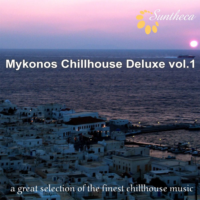 Mykonos Chillhouse Deluxe Vol. 1 (A Great Selection of the Finest Chillhouse Music) [2010]