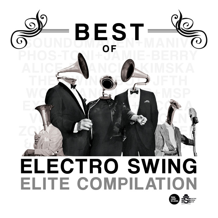 Best of Electro Swing Elite Compilation