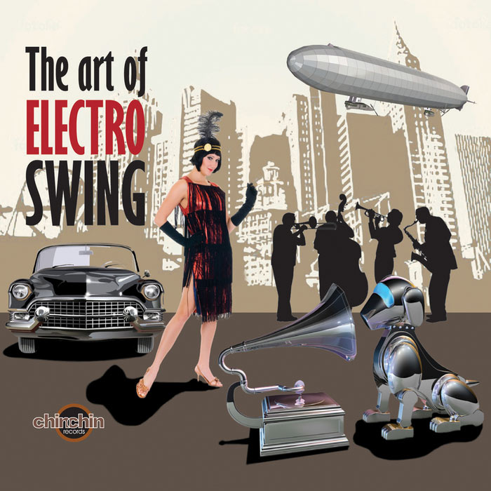 The Art Of Electro Swing [2011]