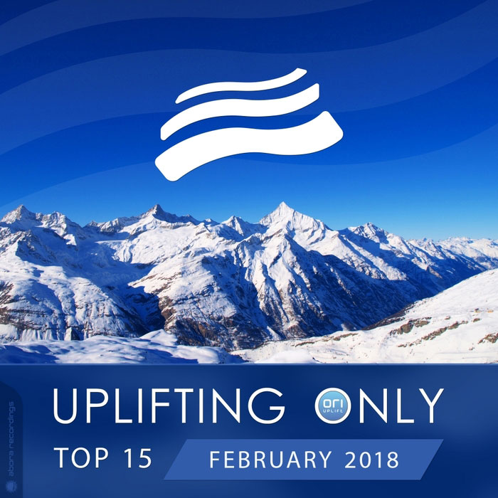 Uplifting Only Top 15 (February 2018) [2018]