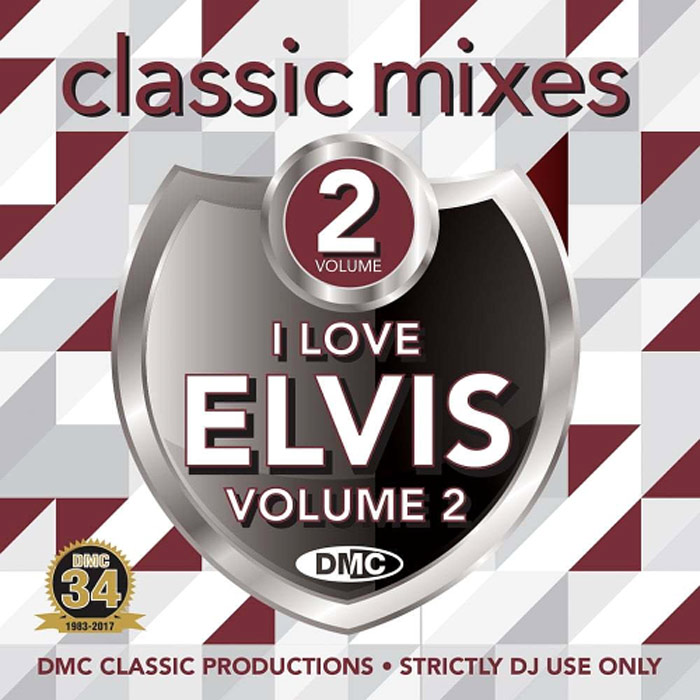 DMC Classic Mixes: I Love Elvis Vol. 2 (Strictly DJ Only) [2017]