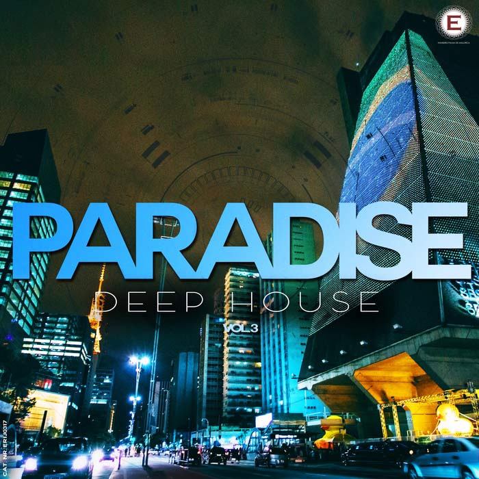 Paradise Deep House (Vol. 3) [2017]