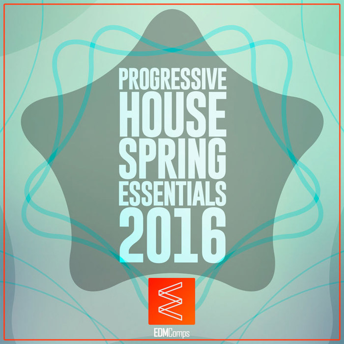 Progressive House Spring Essentials [2016]