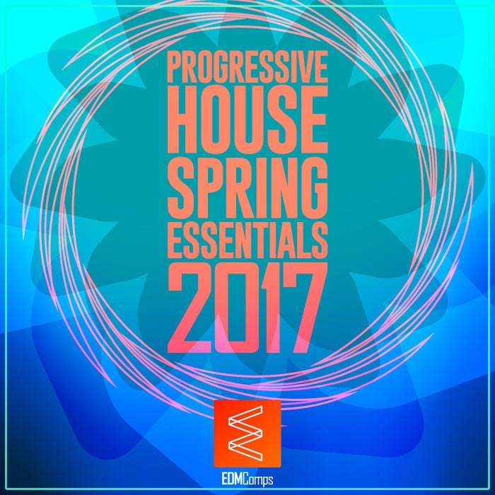 Progressive House Spring Essentials 2017 [2017]