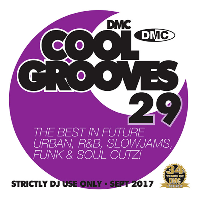 DMC Cool Grooves 29: The Best In Future Urban R&B Slowjams Funk & Soul Cutz! (Strictly DJ Only) [2017]