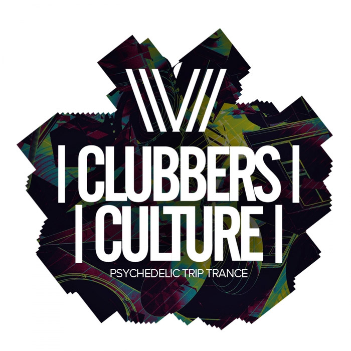 Clubbers Culture: Psychedelic Trip Trance [2018]