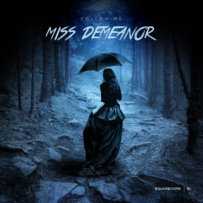 Miss Demeanor - Follow Me