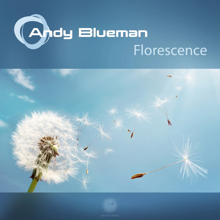 Andy Blueman - Florescence [2010]