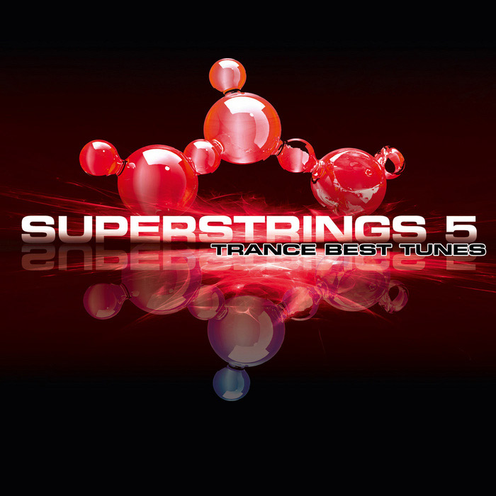 Superstrings 5 (Trance Best Tunes) [2010]