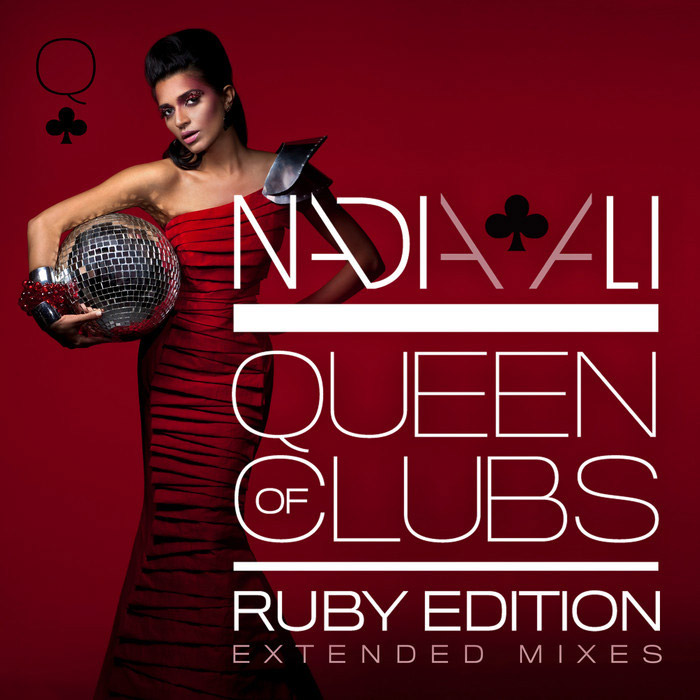 Nadia Ali - Queen Of Clubs Trilogy: Ruby Edition (Extended Mixes) [2010]