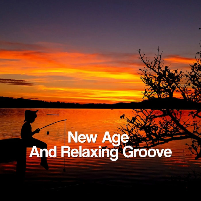 New Age And Relaxing Groove [2017]