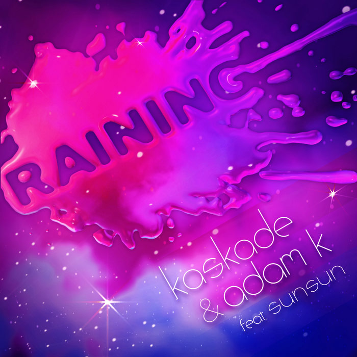 Kaskade & Adam K feat. SunSun - Raining [2010]