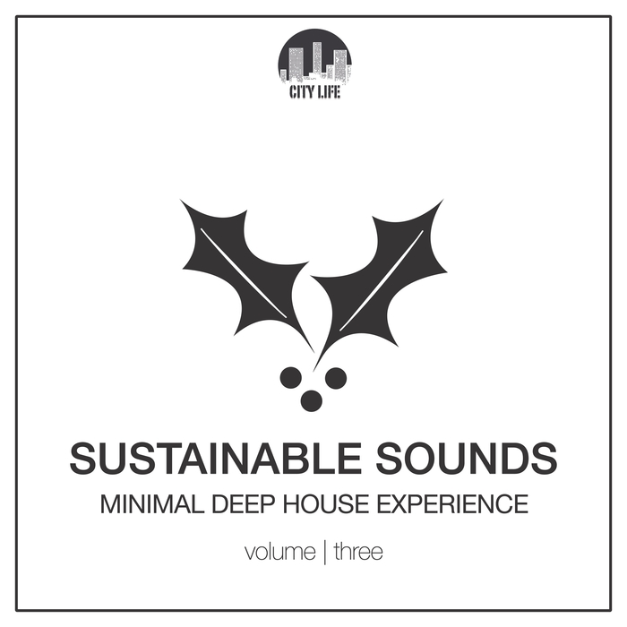 Sustainable Sounds Vol. 3 (Minimal Deep House Experience)