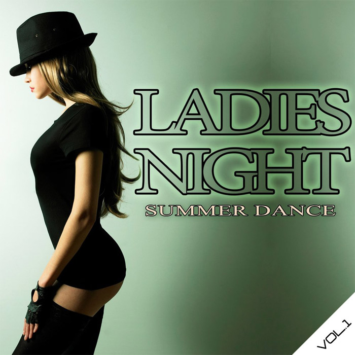 Ladies Night Summer Dance (Vol. 1) [2016]