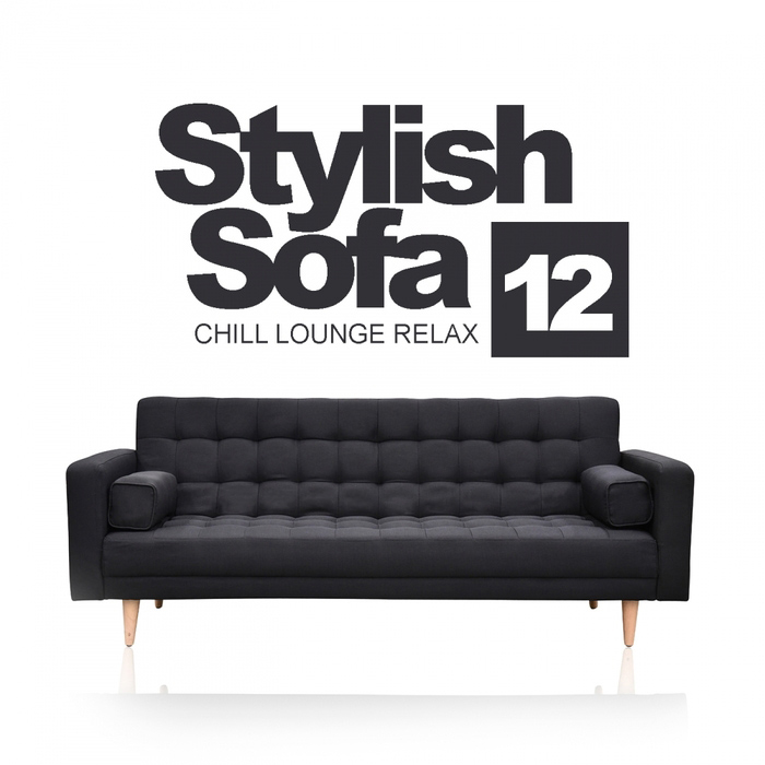 Stylish Sofa Vol. 12 (Chill Lounge Relax) [2017]