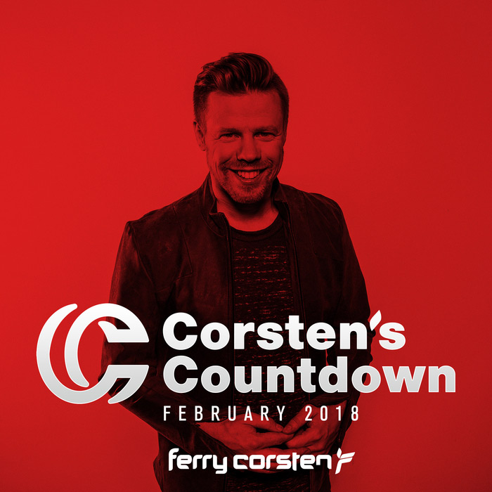 Ferry Corsten Presents Corsten's Countdown (February 2018) [2018]
