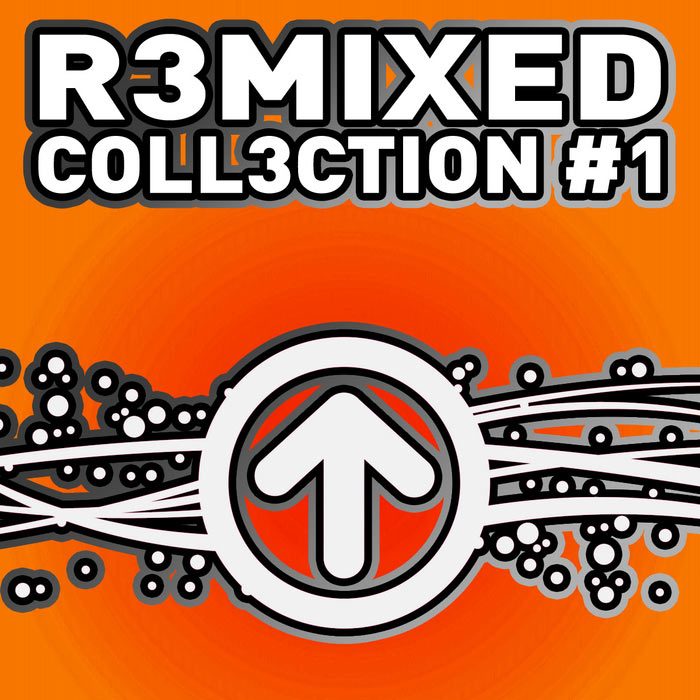 R3mixed: Coll3ction # 1 [2011]