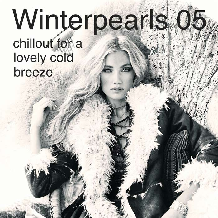 Winterpearls 05 Chillout For A Lovely Cold Breeze Presents By Kolibri Musique [2017]