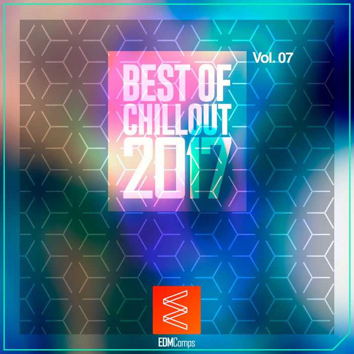 Best Of Chillout 2017 (Vol. 07) [2017]