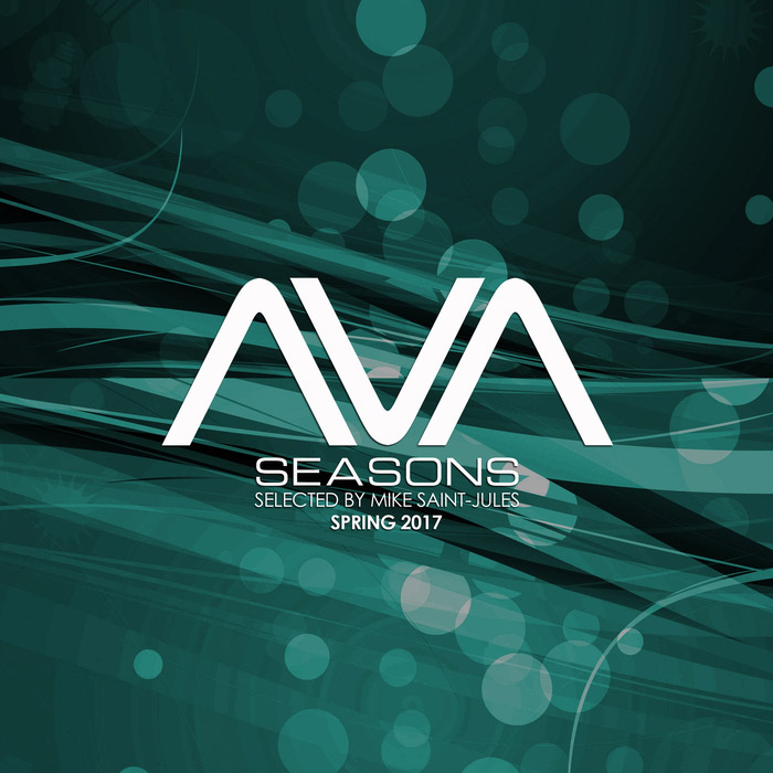 AVA Seasons Selected By Mike Saint-Jules (Spring 2017) [2017]