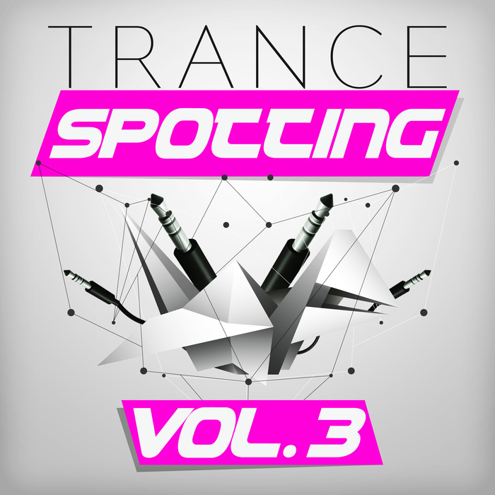 Trancespotting (Vol. 3) [2017]