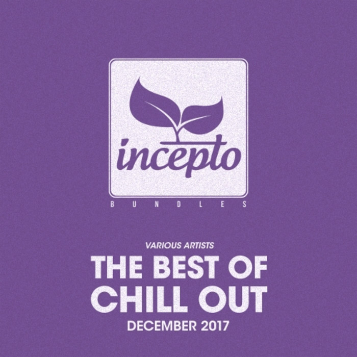The Best Of Chill Out (December 2017)