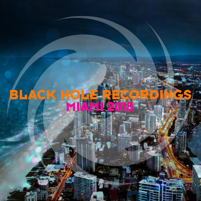 Black Hole Recordings Miami 2018 [2018]
