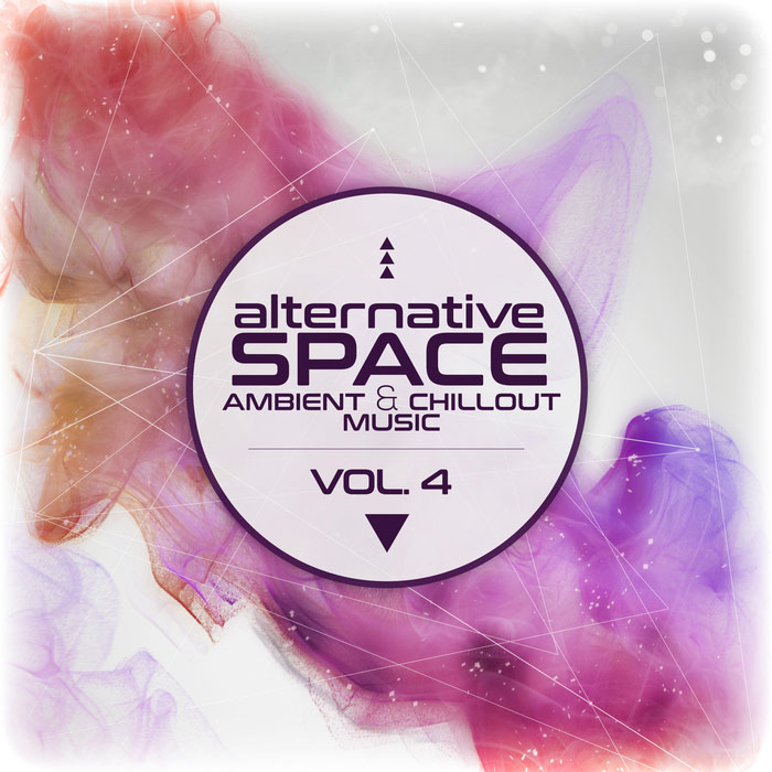Alternative Space (Ambient and Chillout Music Vol. 4) [2017]