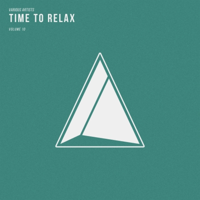 Time To Relax (Vol. 10) [2017]