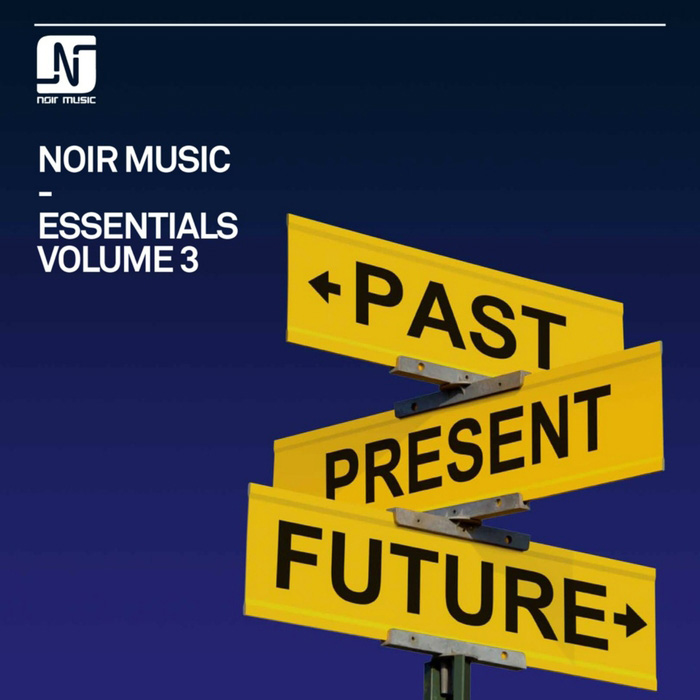 Noir Music Essentials (Vol. 3) [2017]