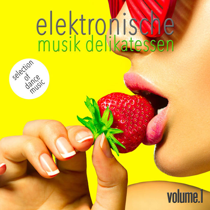 Elektronische Musik Delikatessen Vol. 1 (Selection Of Dance Music) [2016]
