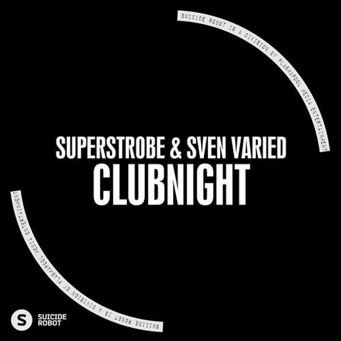Sven Varied & Superstrobe - Clubnight (original mix)