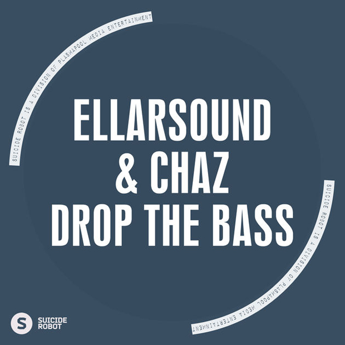 Chaz & EllarSound - Drop The Bass (original mix)