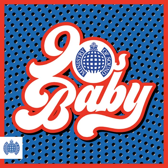 90s Baby (Ministry Of Sound) [2018]