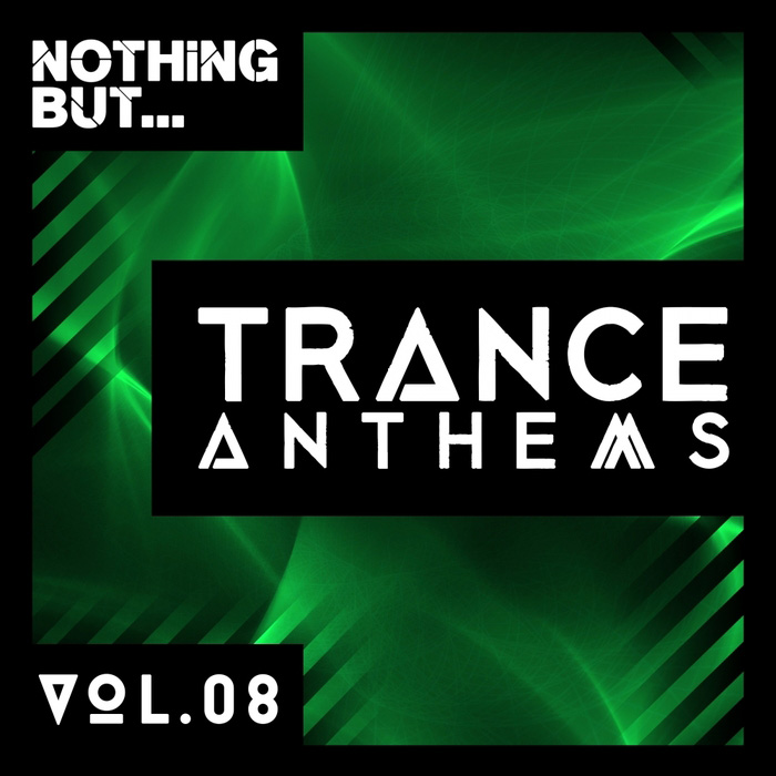 Nothing But... Trance Anthems (Vol. 8) [2017]