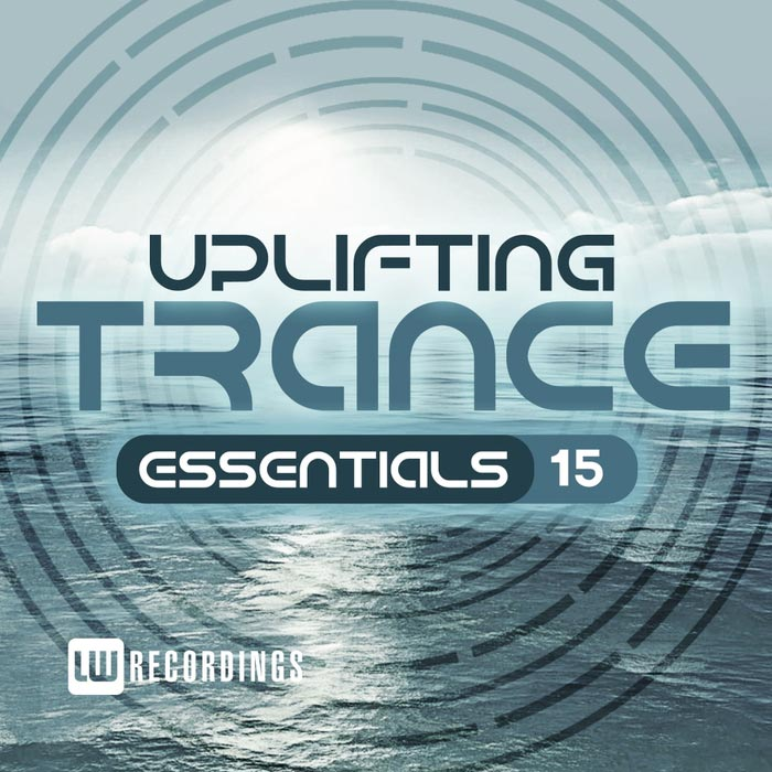 Uplifting Trance Essentials (Vol. 15) [2017]