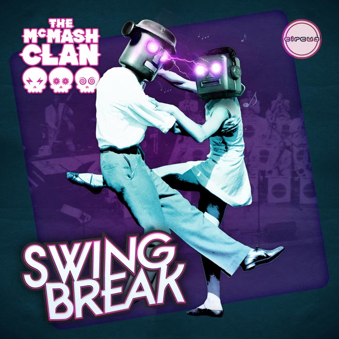 The McMash Clan - Swing Break [2012]