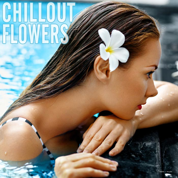 Chillout Flowers [2018]