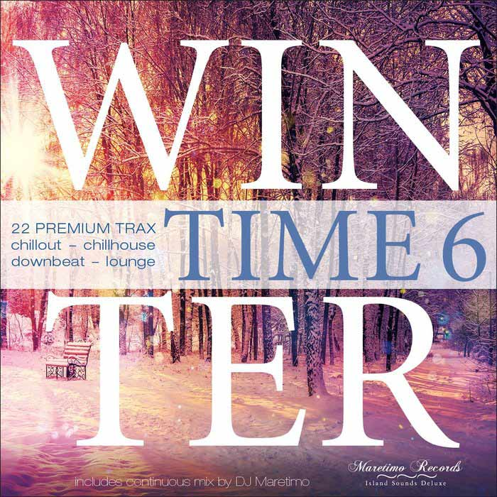 Winter Time Vol. 6 (22 Premium Trax Chillout - Chillhouse - Downbeat - Lounge)