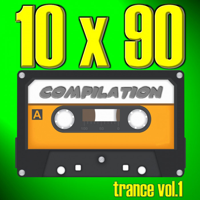 10 X 90 Compilation (Trance Vol. 1) [2018]