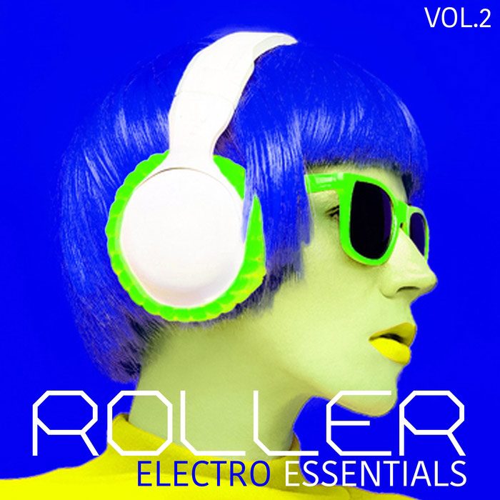 Roller Electro Essentials (Vol. 2) [2017]