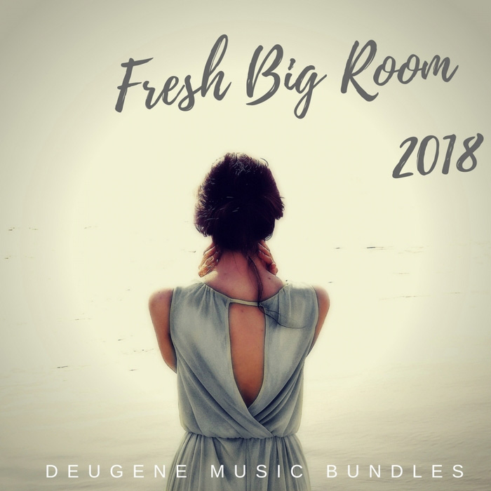 Fresh Big Room 2018