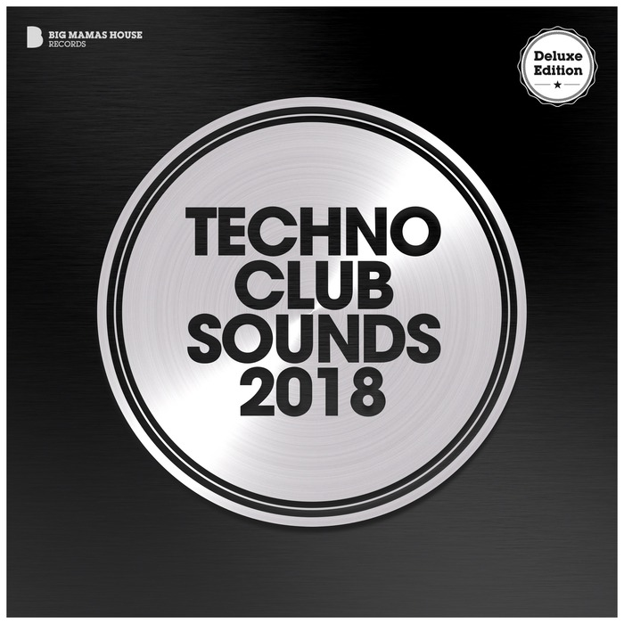 Techno Club Sounds 2018 (Deluxe Version) [2018]